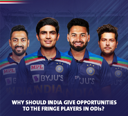 Why India should give opportunities to the fringe players?